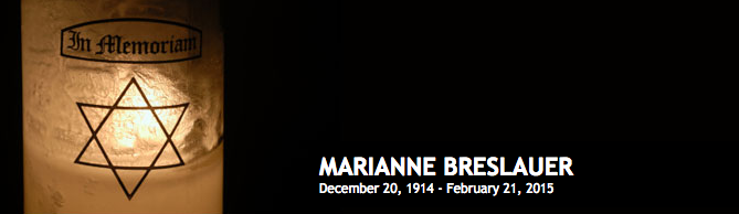 Marianne Breslauer (born Schäffer) December 20 1914 - February 21 2015