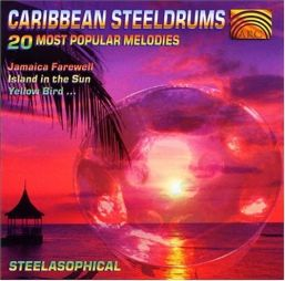 STEELASOPHICAL - CARIBBEAN STEELDRUMS: 20 MOST POPULAR MELODIES