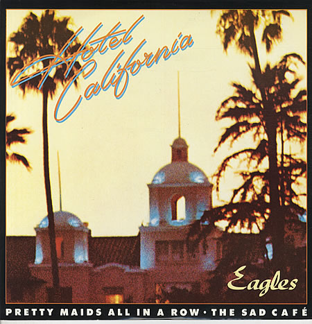 Steelasophical Hotel California